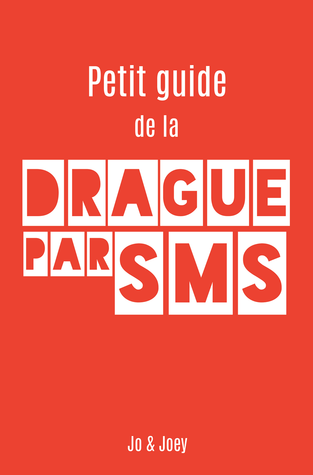 Le petit Guide de la Drague par SMS