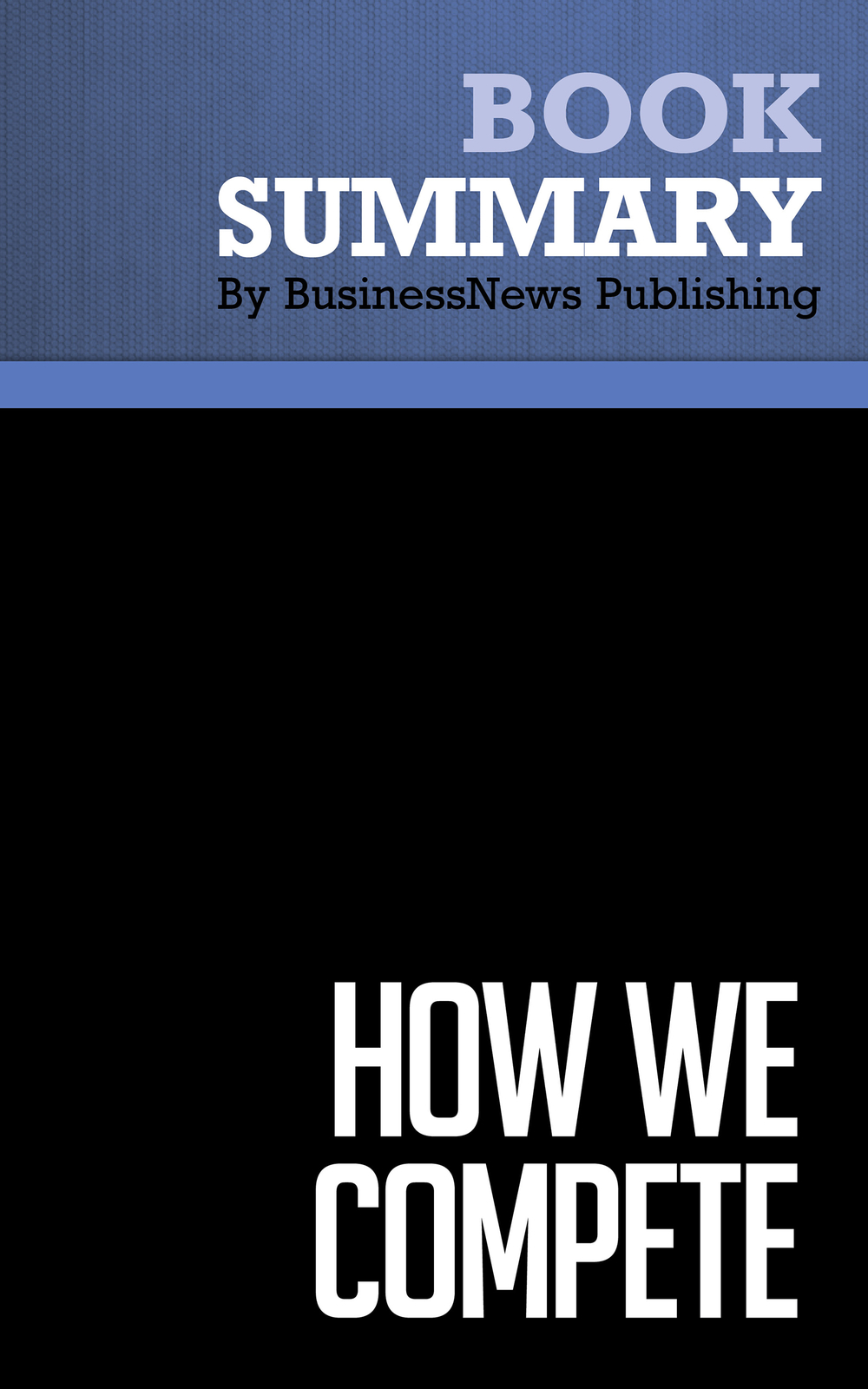 Summary: How We Compete - Suzanne Berger