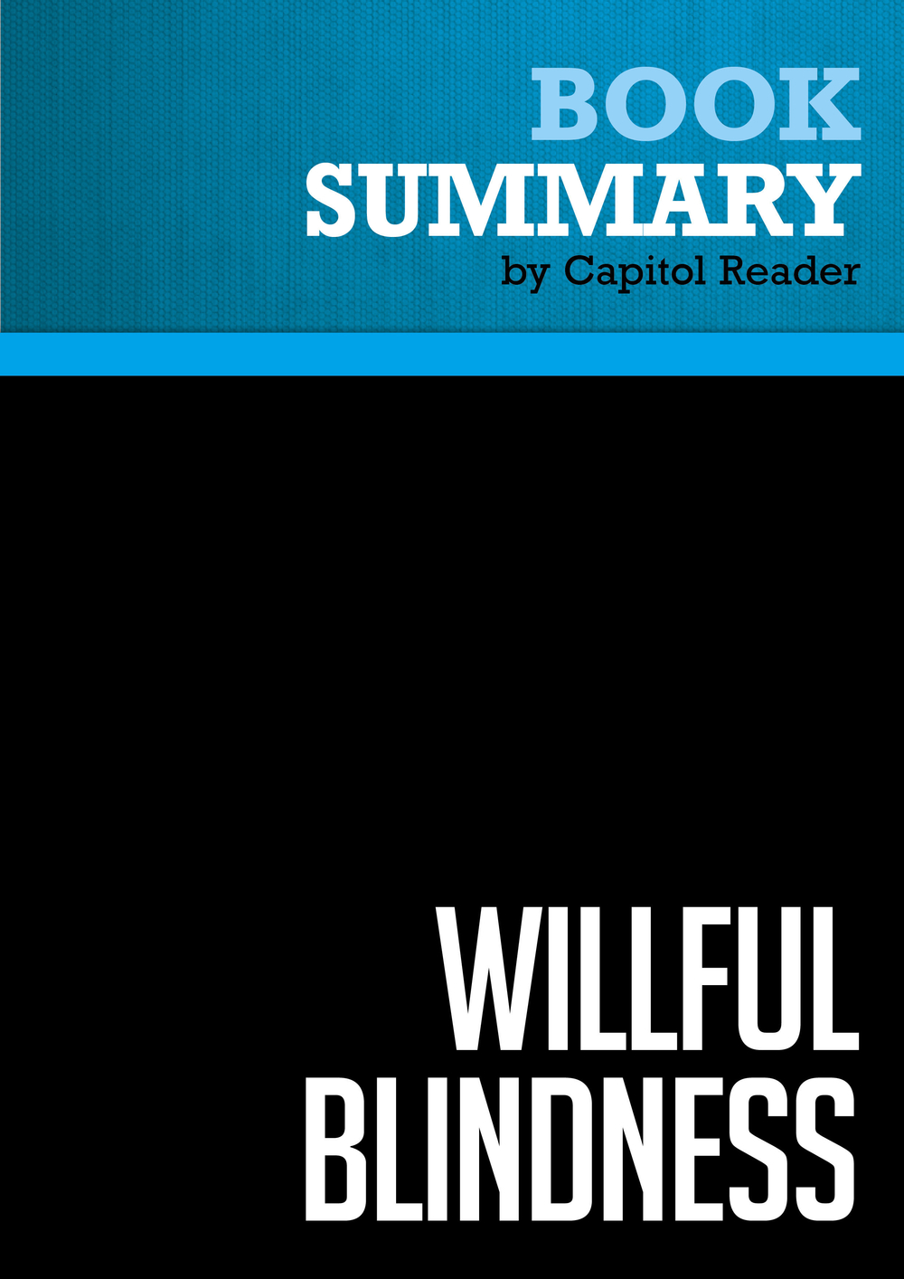 Summary of Willful Blindness: A Memoir of the Jihad - Andrew C. McCarthy