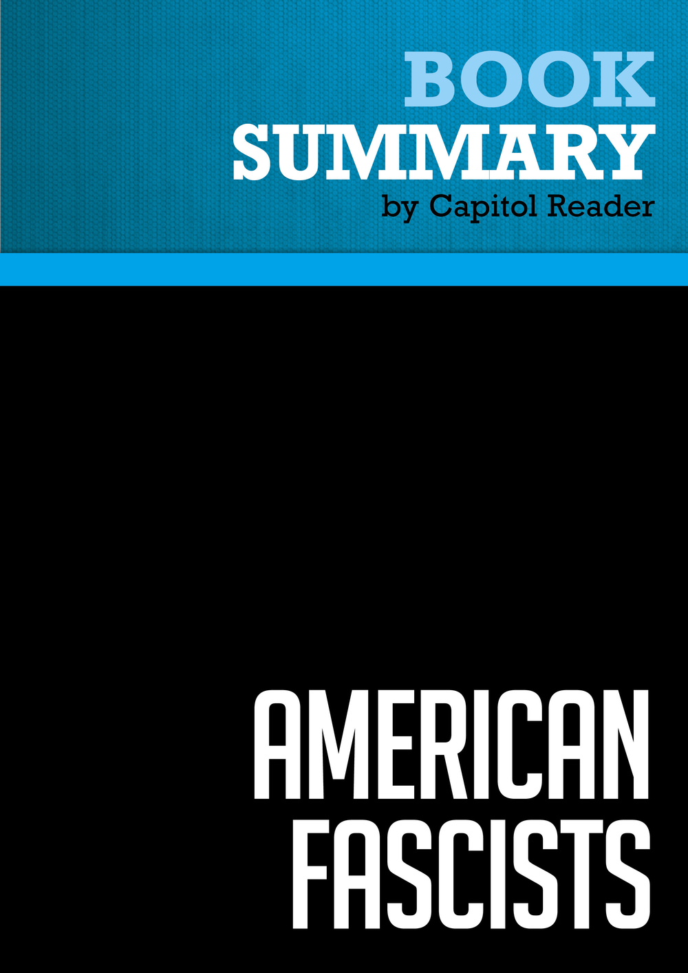 Summary of American Fascists : The Christian Right and the War on America