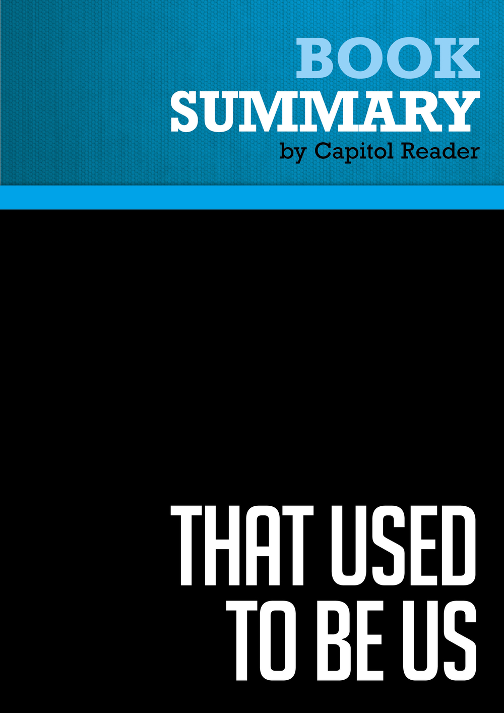 Summary of That Used to Be Us: How America Fell Behind in the World It Invented and How We Can Come Back - THOMAS L. FRIEDMAN & MICHAEL MANDELBAUM
