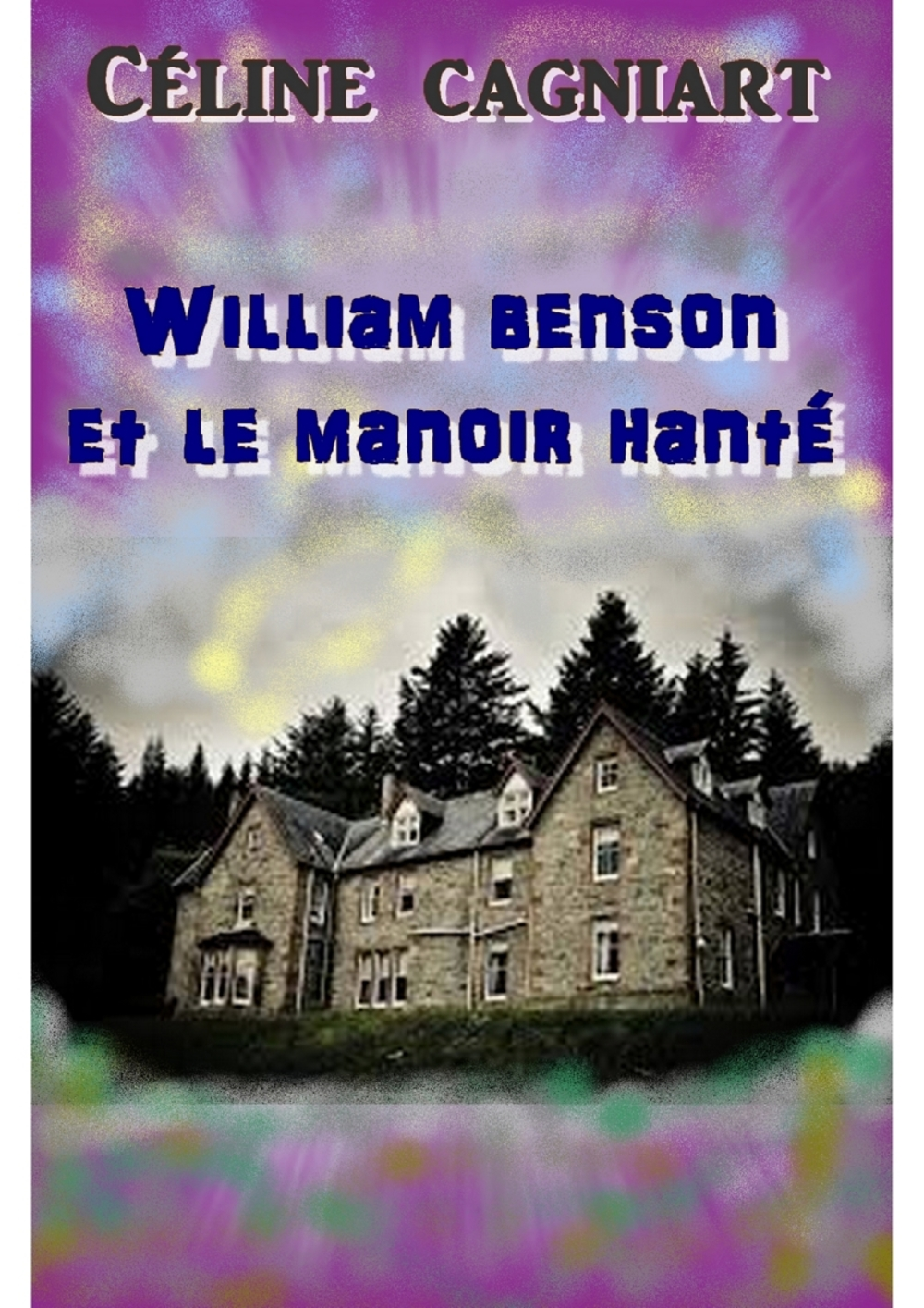 William Benson et le manoir hanté