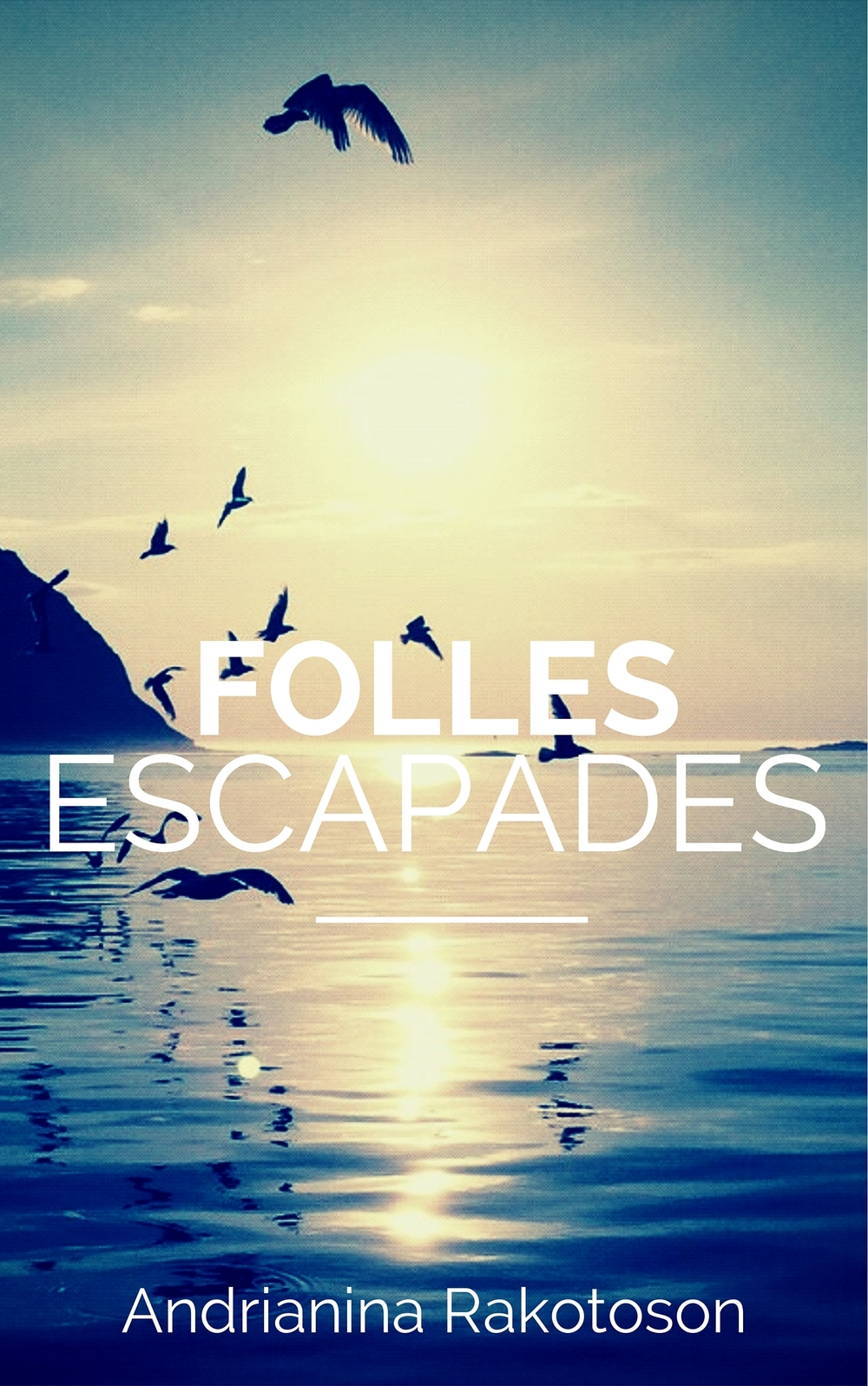 Folles escapades