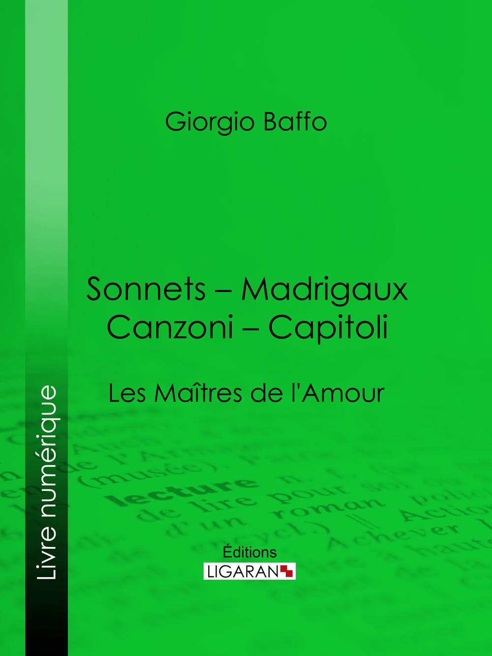 Sonnets – Madrigaux – Canzoni – Capitoli