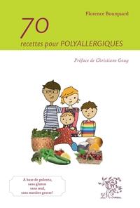 70 recettes pour polyallergiques