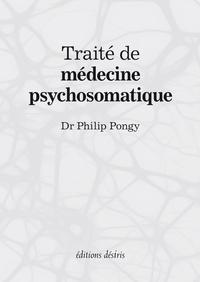Traité de médecine psychosomatique