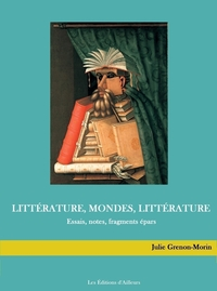 Littérature, mondes, littérature