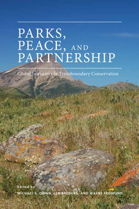 Parks, Peace, and Partnership