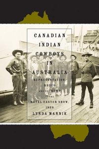 Canadian Indian Cowboys in Australia