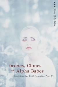 Cover image (Drones, Clones, and Alpha Babes)