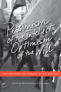 Pessimism of the Intellect, Optimism of the Will