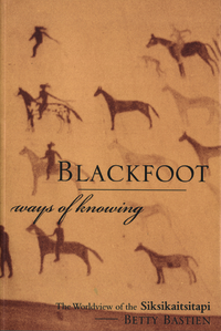 Blackfoot Ways of Knowing
