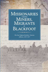 Missionaries among Miners, Migrants, and Blackfoot