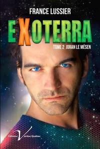 Exoterra, tome 2 : Joran le Mésen