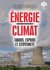 Énergie / Climat - Tabous, Espoirs et Citoyenneté