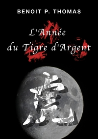 L'année du Tigre d'Argent