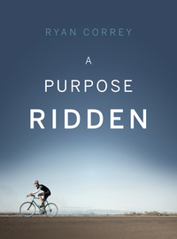 A Purpose Ridden