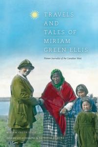Travels and Tales of Miriam Green Ellis