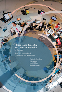 Cross-Media Ownership and Democratic Practice in Canada