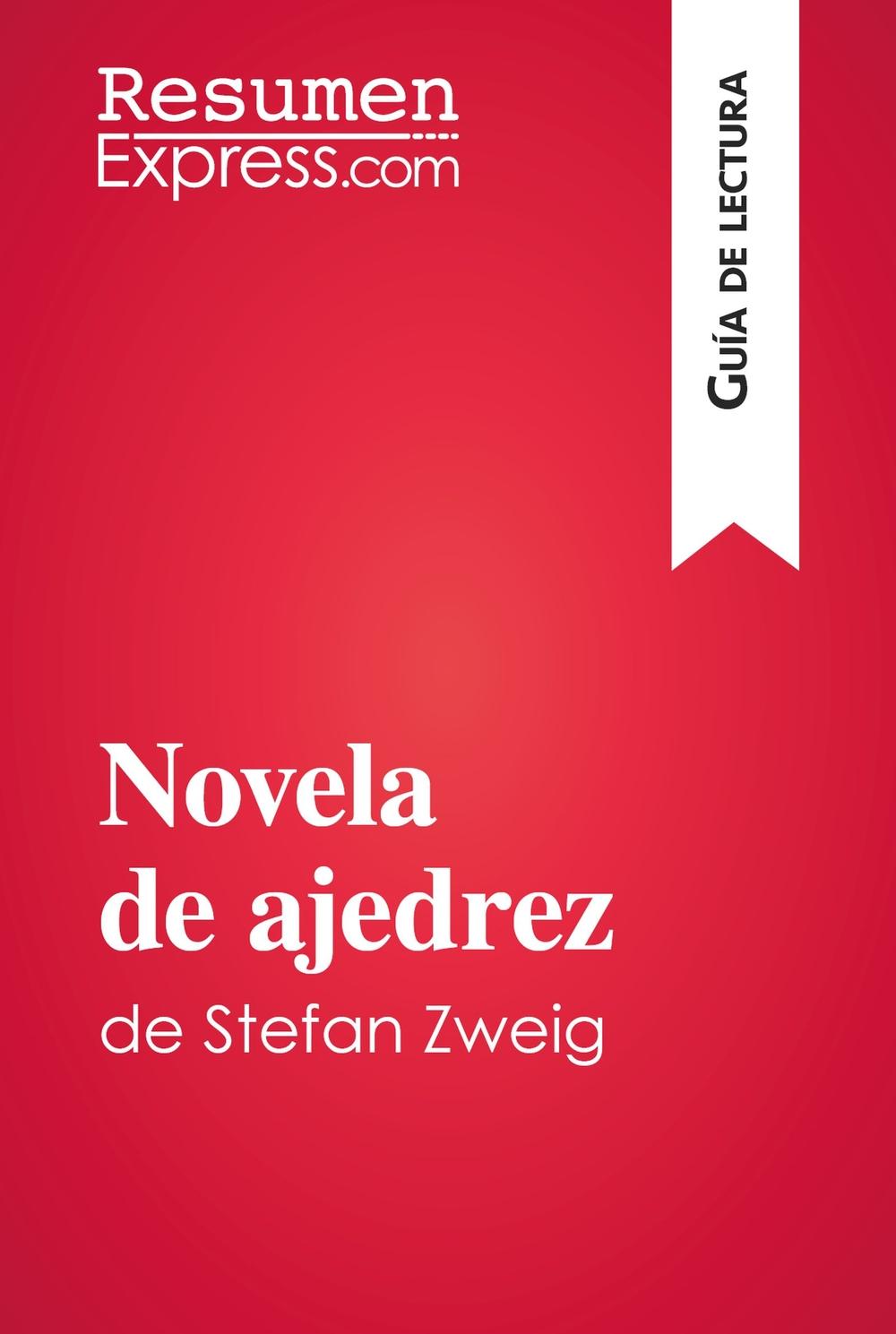 Novela de ajedrez de Stefan Zweig (Guía de lectura)