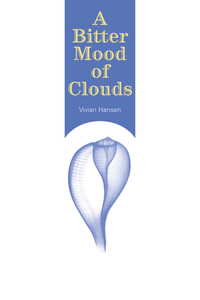 A Bitter Mood of Clouds