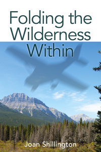 Folding the Wilderness Within