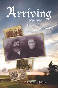 Arriving: 1909-1919