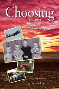 Choosing: 1940-1989