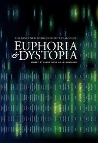 Euphoria & Dystopia
