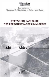 État socio-sanitaire des personnes âgées immigrées