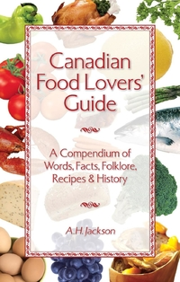 Canadian Food Lovers' Guide