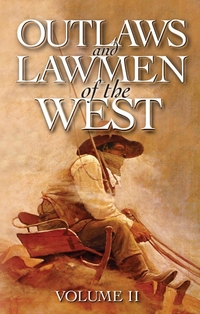 Outlaws and Lawmen of the West
