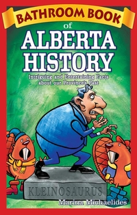 Bathroom Book of Alberta History