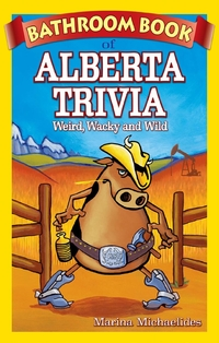 Bathroom Book of Alberta Trivia