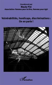 Vulnérabilités, handicaps, discriminations : On en parle !