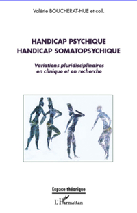 Handicap psychique handicap somatopsychique