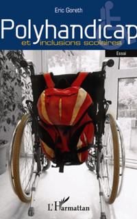 Polyhandicap et inclusions scolaires