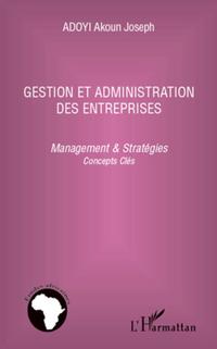 Gestion et administration des entreprises