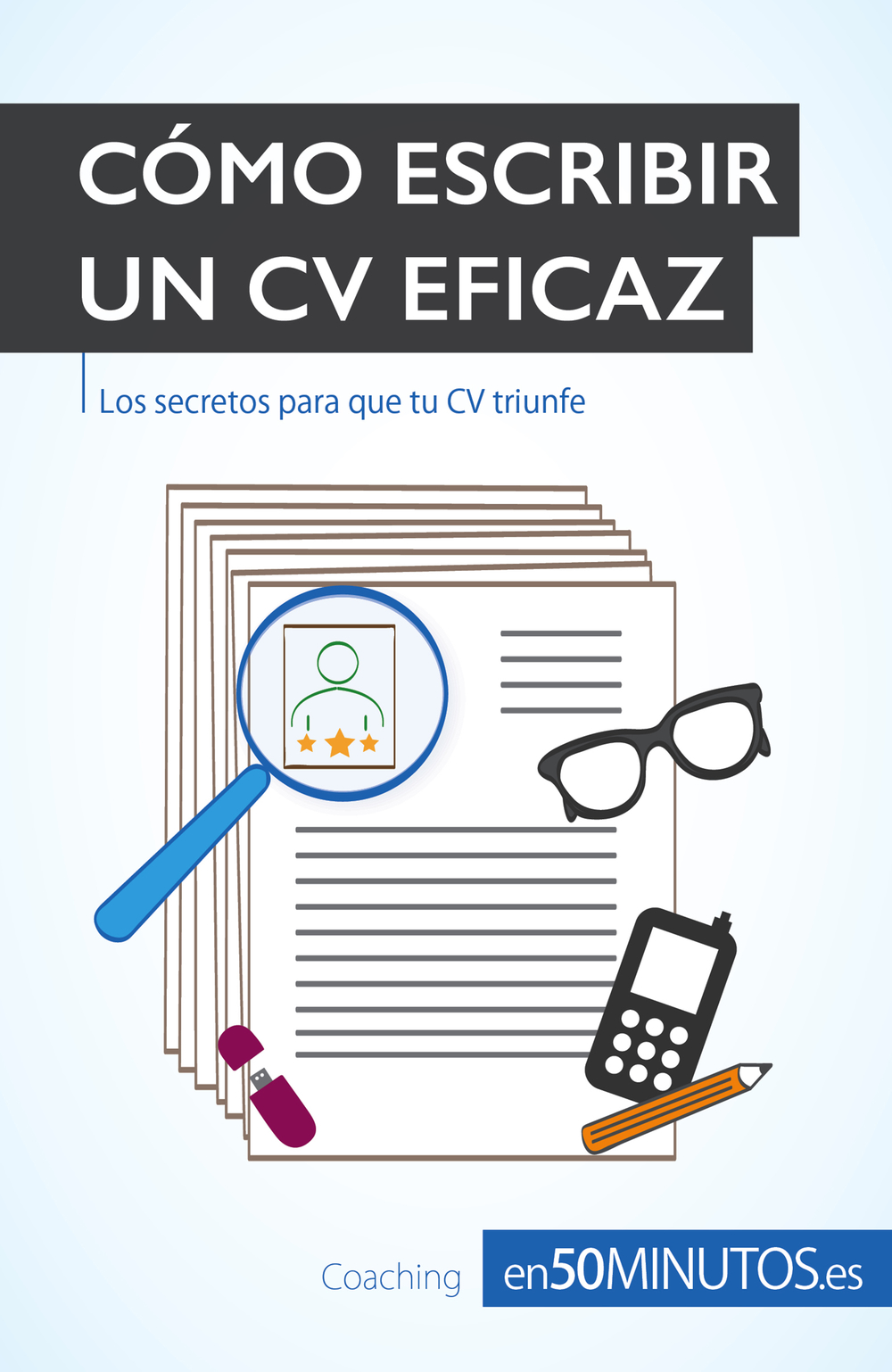 Cómo escribir un CV eficaz