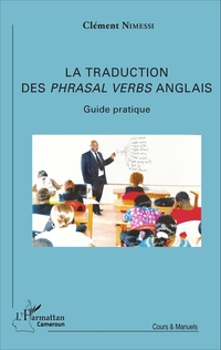 La traduction des Phrasal Verbs anglais
