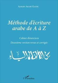 Méthode d'écriture arabe de A à Z