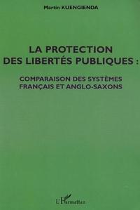 LA PROTECTION DES LIBERTÉS PUBLIQUES