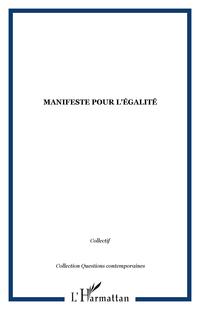 MANIFESTE POUR L'ÉGALITÉ