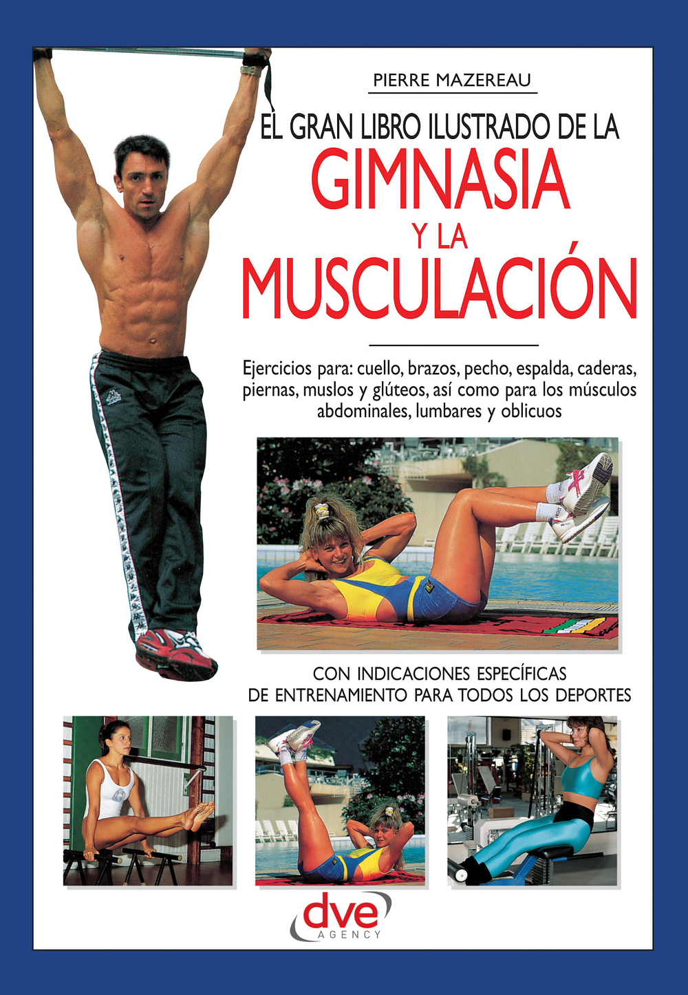 El gran libro ilustrado de la gimnasia y la musculación