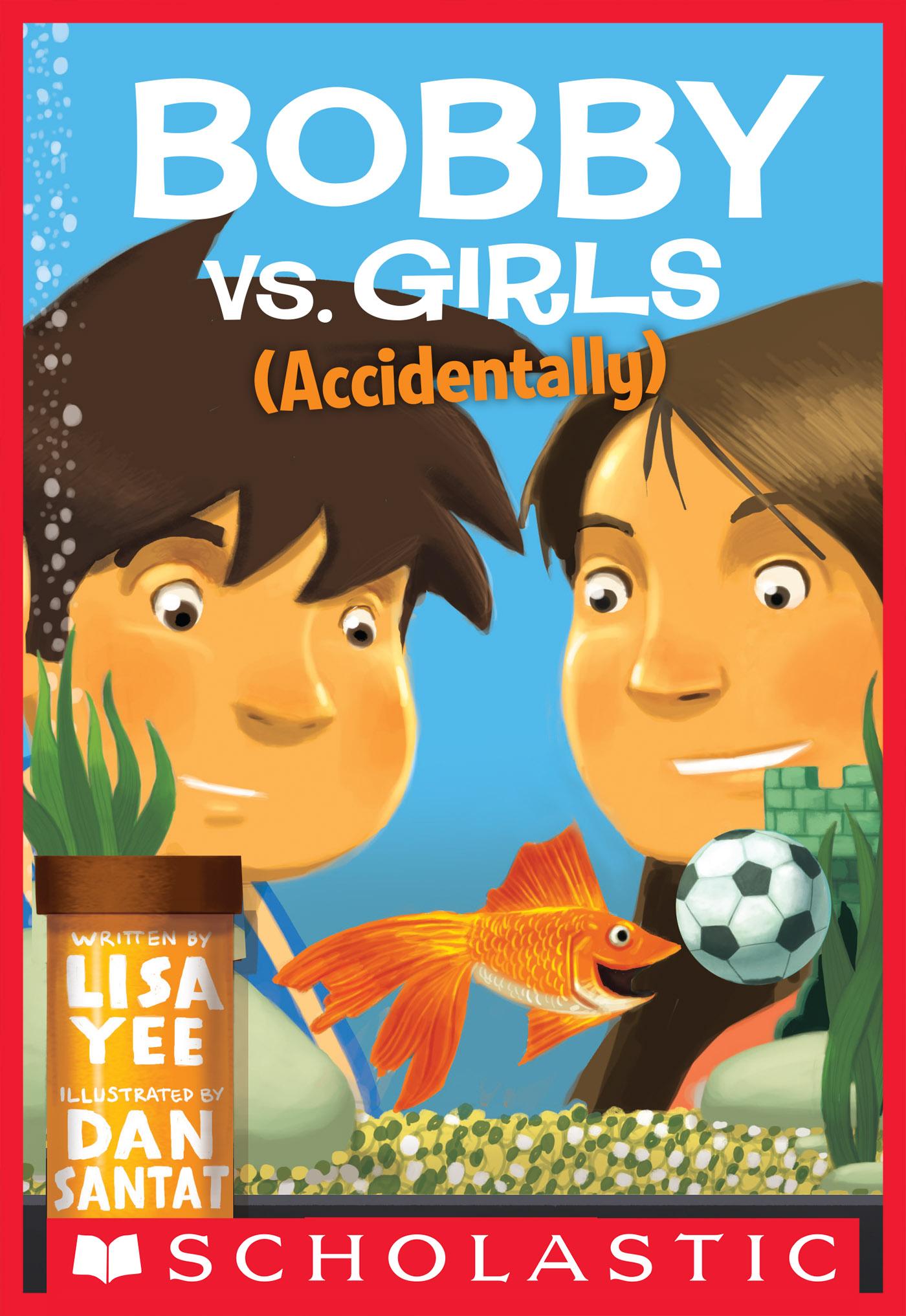 Vignette du livre Bobby Vs. Girls (Accidentally)