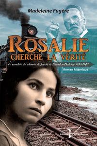 Rosalie cherche la vérité