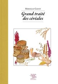Grand traité des céréales & pseudocéréales