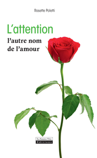L'attention, l'autre nom de l'amour