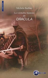 La véritable histoire de Dracula