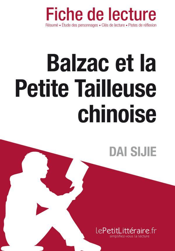 BALZAC ET LA PETITE TAILLEUSE CHINOISE DE DAI SIJIE (FICHE DE LECTURE)